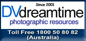 DVdreamtime - Photographic Resources (AUS)   Fast, Secure and Reliable Service!  Visit Greg's Online Shop for all your camera   related needs. Support an Aussie (prices inc GST)